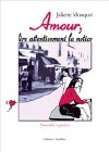 Amour, lire attentivement la notice